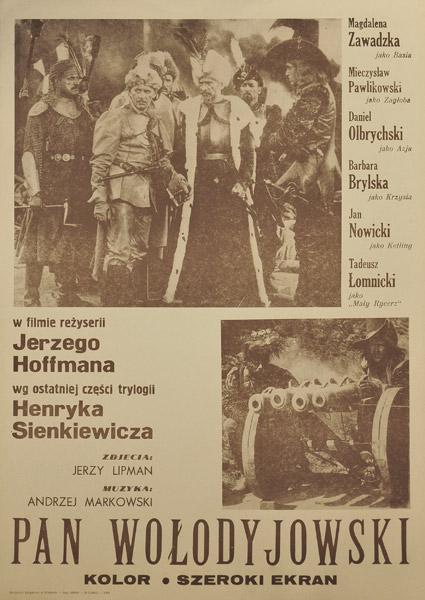 """Plakat filmowy do ekranizacji ostatniej części trylogii Henryka Sienkiewicza """"Pan Wołodyjowski"""" w reżyserii Jerzego Hoffmana. Plakat z roku 1984."""
