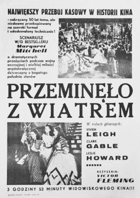 """Plakat filmowy do amerykańskiego filmu """"Przeminęło z wiatrem"""" na podstawie powieści Margaret Mitchell. Plakat z roku 1989."""