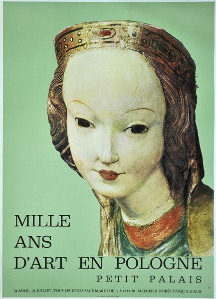 Plakat wystawy 'Mille ans d'art en Pologne' (Tysiąc lat sztuki w Polsce) w Petit Palais w Paryżu we Francji. Projekt plakatu ok. 1980.