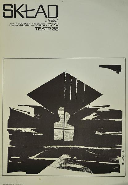 """Plakat zapowiadający premierę spektaklu """"Skład"""" w krakowskim Teatrze 38 w lutym 1970 roku. Projekt plakatu: Sławomir Lewczuk"""