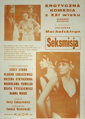 """Plakat filmowy do polskiego filmu """"Seksmisja"""" Reżyseria: Juliusz Machulski. Plakat z roku 1985."""