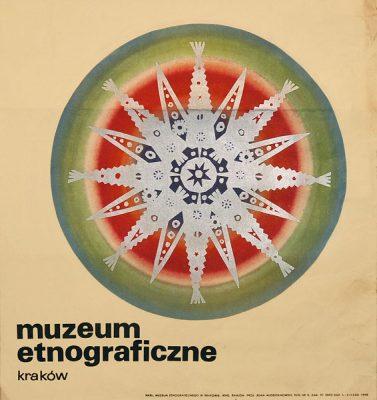 Plakat reklamujący Muzeum Etnograficzne w Krakowie. Projekt plakatu: ADAM MŁODZIANOWSKI
