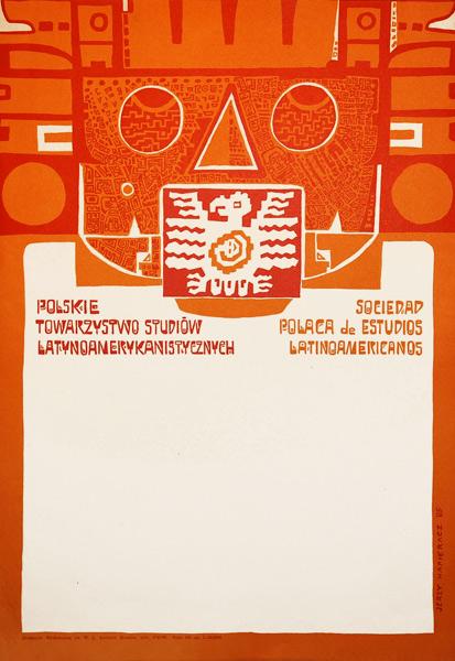Projekt afisza dla Polskiego Towarzystwa Studiów Latynoamerykanistycznych w Krakowie. Projekt plakatu: JERZY NAPIERACZ