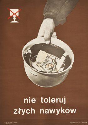 """Plakat społeczny antyalkoholowy """"Nie toleruj złych nawyków"""". Projekt: I. Sawośko"""