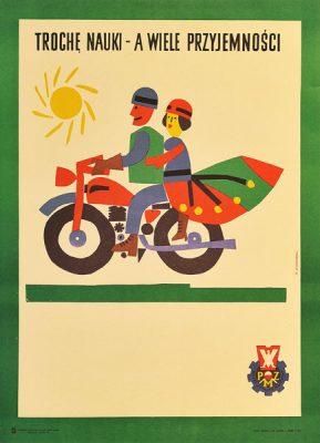 """Plakat reklamujący Polski Związek Motorowy """"Trochę nauki a wiele przyjemności"""". Projekt: MARIAN STACHURSKI"""
