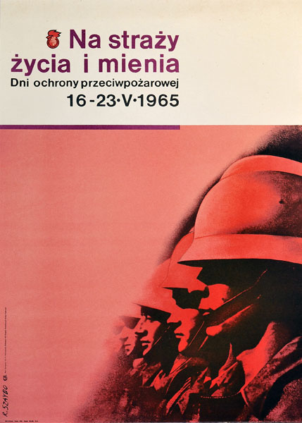 """Plakat społeczny - przeciwpożarowy """"Na straży życia i mienia. Dni ochrony przeciwpożarowej. 16-23 V 1965"""". Projekt: ROSŁAW SZAYBO"""