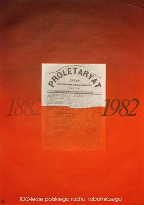 Oryginalny polski plakat propagandowy wydany z okazji 100-lecia polskiego ruchu robotniczego. Projekt niesygnowany