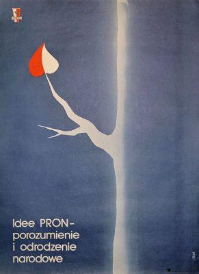 Plakat propagandowy PRON-u (Patriotyczny Ruch Odrodzenia Narodowego). Projekt: I. POLAK