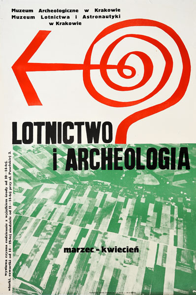 """Oryginalny polski plakat wystawowy """"Lotnictwo i archeologia"""" w Muzeum Archeologicznym w Krakowie"""