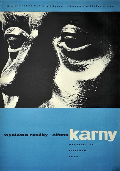 Oryginalny polski plakat wystawowy do wystawy rzeźby Alfonsa Karnego. Projekt plakatu niesygnowany