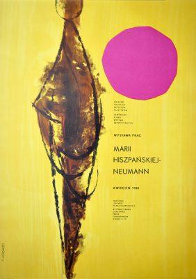 Oryginalny polski plakat wystawowy Wystawa prac Marii Hiszpańskiej Neumann. Projekt: TADEUSZ JODŁOWSKI