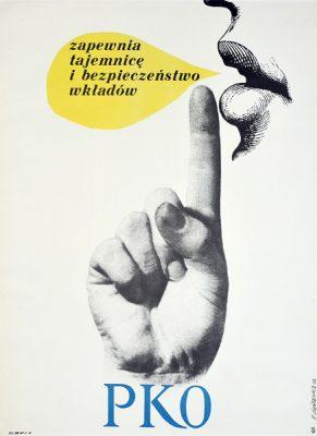 """Oryginalny plakat reklamujący oszczędzanie w PKO """"PKO.  Zapewnia tajemnicę i bezpieczeństwo wkładów"""". Projekt: ROMAN CIEŚLEWICZ"""