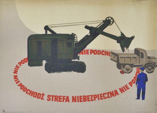 """Oryginalny polski plakat społeczny BHP """"Nie podchodź. Strefa niebezpieczna"""" . Projekt WIKTOR GÓRKA"""