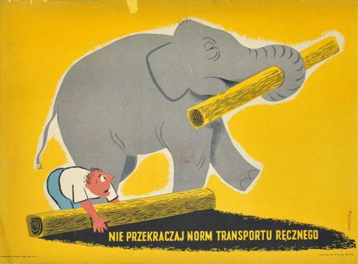 """Oryginalny polski plakat społeczny BHP """"Nie przekraczaj norm transportu ręcznego"""" . Projekt: KAROL FERSTER CHARLIE"""