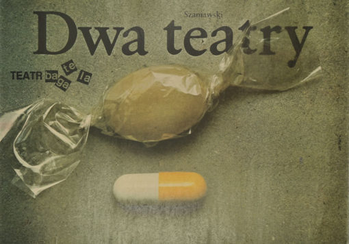 """Oryginalny plakat teatralny do sztuki """"Dwa Teatry"""" Jerzego Szaniawskiego w Teatrze Bagatela. Projekt plakatu: WŁADYSŁAW PLUTA"""