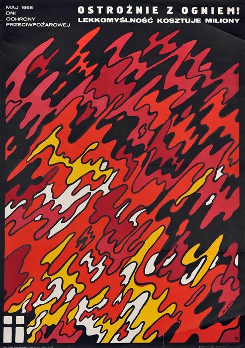 """Oryginalny polski plakat społeczny przeciwpożarowy """"Ostrożnie z ogniem. Lekkomyślność kosztuje miliony"""". Projekt plakatu: WALDEMAR ŚWIERZY"""