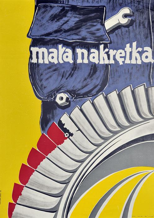 """Oryginalny polski plakat społeczny adresowany do mechaników lotniczych """"Mała nakrętka"""". Projekt plakatu: WIESŁAW KŁADŹ"""