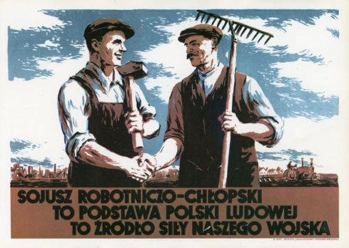 """Miniatura plakatu propagandowego """"Sojusz robotniczo–chłopski to podstawa Polski Ludowej"""