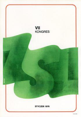 "Miniatura plakatu propagandowego ""VII Kongres ZSL"