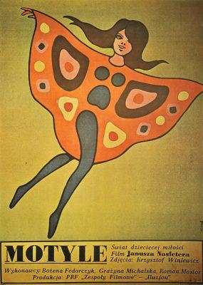 """Plakat filmowy do polskiego filmu dla dzieci """"Motyle"""". Reżyseria: Janusz Nasfeter. Projekt plakatu: Jerzy Flisak"""