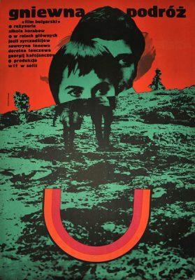 """Polski plakat filmowy do bułgarskiego filmu """"Gniewna podróż"""". Reżyseria: Nikola Korabow. Projekt plakatu: Ryszard Kiwerski"""