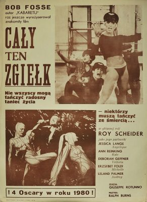 """Plakat filmowy z 1983 r. do amerykańskiego filmu """"Cały ten zgiełk"""". Reżyseria: Bob Fosse; w rolach głównych: Roy Scheider"""