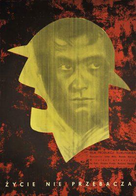 """Polski plakat filmowy do rumuńskiego damatu """"Życie nie przebacza"""" z 1957 r. Reżyseria: Manole Marcus"""