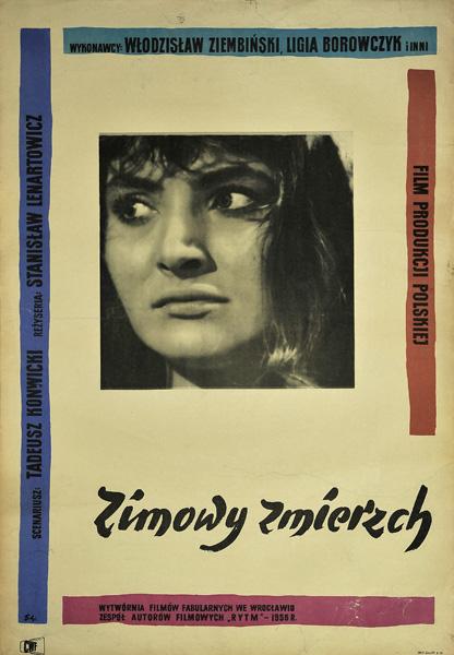 """Polski plakat do filmu polskiego """"Zimowy zmierzch"""". Reżyseria: Stanisław Lenartowicz. Projekt plakatu: Waldemar Świerzy"""
