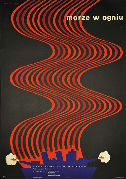 """Polski plakat filmowy do radzieckiego filmu wojennego """"Morze w ogniu"""". Reżyseria: Leon Saakow. Projekt plakatu: Eryk Lipiński"""