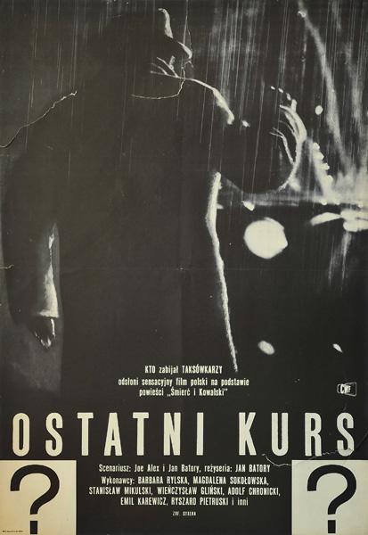 """Polski plakat filmowy do polskiego filmu """"Ostatni kurs"""" z 1963 r. Reżyseria: Jan Batory."""