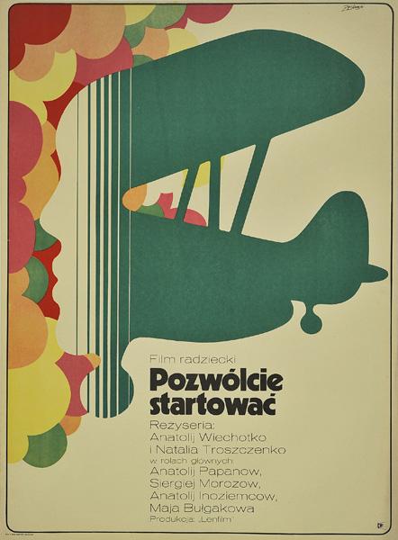 """Plakat filmowy do radzieckiego filmu """"Pozwólcie startować"""". Reżyseria: Anatolij Wiechotko"""