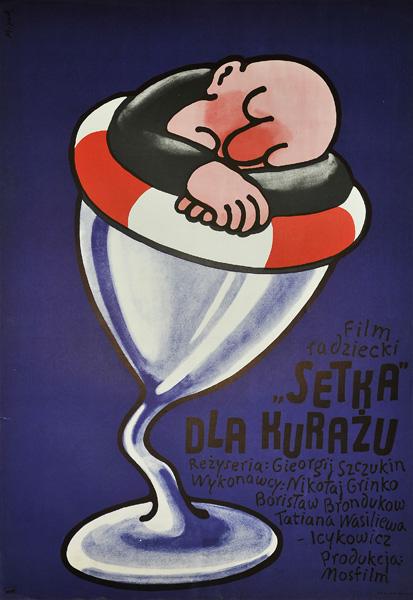 """Oryginalny polski plakat filmowy do radzieckiego filmu """"Setka dla kurażu"""". Reżyseria: Georgij Szczukin. Projekt plakatu: JERZY FLISAK"""