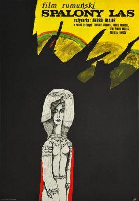 """Oryginalny polski plakat filmowy do rumuńskiego filmu """"Spalony las"""". Reżyseria: Andriej Blaier. Projekt plakatu: MARIAN STACHURSKI"""