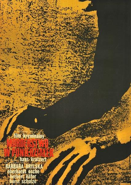 """Oryginalny polski plakat filmowy do niemieckiego filmu kryminalnego """"Morderstwo w poniedziałek"""". Reżyseria: Hans Kratzert. Projekt plakatu: JOANNA KRZYMUSKA-STOKOWSKA"""
