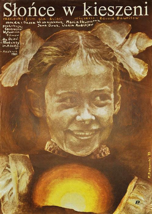 """Polski plakat filmowy do radzieckiego filmu dla dzieci """"Słońce w kieszeni"""". Reżyseria: Edward Gawriłow. Projekt plakatu: M. Piekarski 1985."""