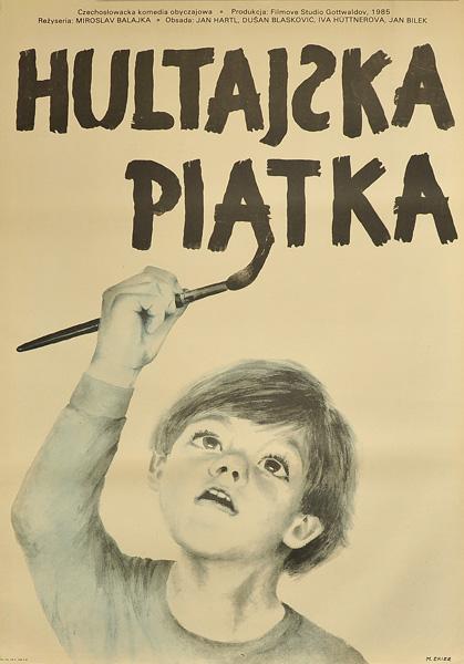 """Plakat filmowy do czechosłowackiej komedii """"Hultajska piątka"""" z 1985 roku. Reżyseria Miroslav Balajka. Projekt plakatu: Maria Ekier"""