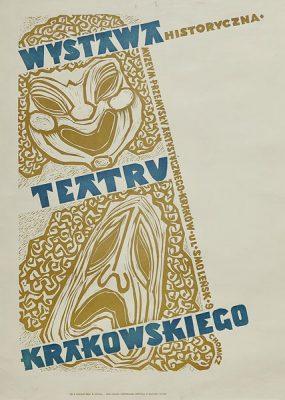 Plakat informujący o wystawie teatru krakowskiego w Muzeum Przemysłu Artystycznego w Krakowie