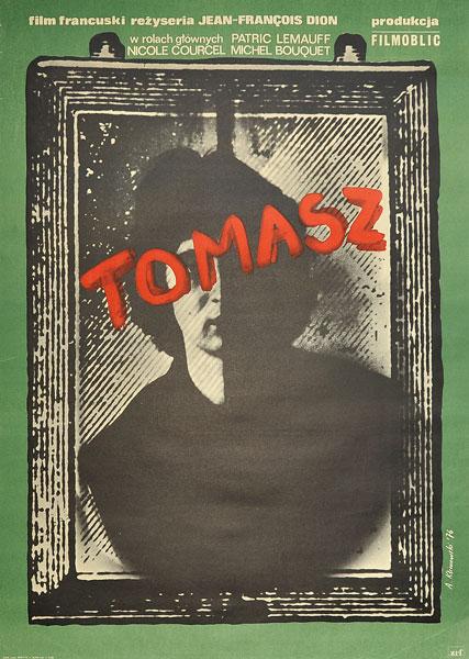 """Plakat filmowy do filmu francuskiego """"Tomasz"""". Reżyseria: Jean-Francois Dion. Projekt plakatu: Andrzej Klimowski"""