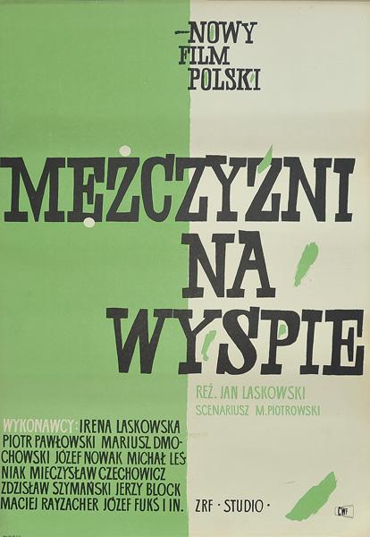 """Plakat filmowy do filmu polskiego """"Mężczyźni na wyspie"""". Reżyseria: Jan Laskowski. Projekt plakatu: 1962."""