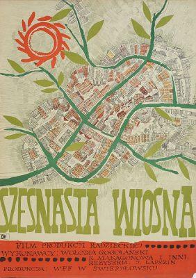 """Plakat filmowy do filmu radzieckiego """"Szesnasta wiosna"""". Reżyseria: Jaropolk Lapszin. Projekt plakatu: Maria Niklewska"""