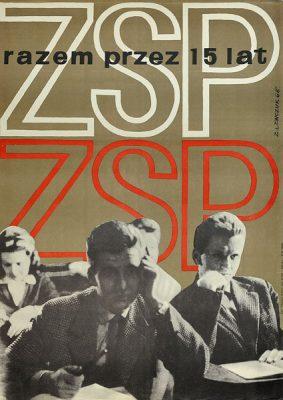 Plakat ogłaszający 15 rocznicę ZSP. Projekt plakatu: Sławomir Lewczuk