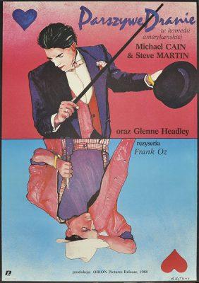 """Plakat filmowy do amerykańskiej komedii """"Parszywe dranie"""". Reżyseria: Frank Oz. Projekt plakatu: MACIEJ KAŁKUS"""