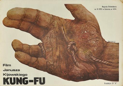 """Plakat filmowy do polskiego filmu """"Kung-fu"""". Reżyseria: Janusz Kijowski. Projekt plakatu: ANDRZEJ PĄGOWSKI"""