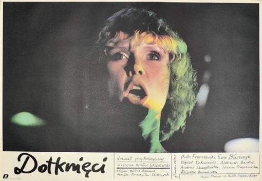 """Oryginalny polski plakat filmowy do polskiego dramatu psychologicznego """"Dotknięci"""". Reżyseria: Wiesław Saniewski. Projekt plakatu: 1989."""