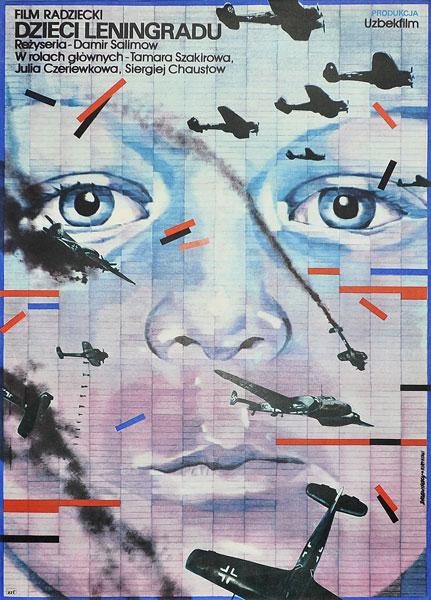 """Plakat filmowy do filmu radzieckiego """"Dzieci Leningradu"""". Reżyseria: Damir Salimow. Projekt plakatu: JADWIGA"""