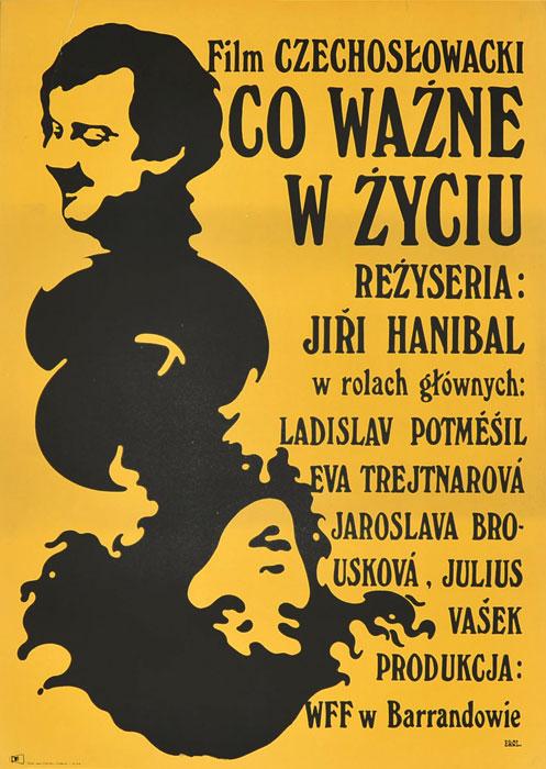 """Oryginalny polski plakat filmowy do czechosłowackiego filmu """"Co ważne w życiu"""". Reżyseria: Jiri Hanibal. Projekt plakatu: JAKUB EROL"""