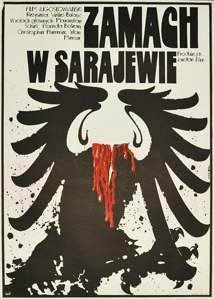 """Plakat filmowy do jugosłowiańskiego filmu dla """"Zamach w Sarajewie"""". Projekt plakatu: JAKUB EROL"""