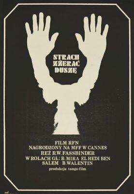 """Plakat filmowy niemieckiego filmu """"Strach zżerać duszę"""". Reżyseria: R.W. Fassbinder. Projekt plakatu: ZBIGNIEW CZARNECKI"""