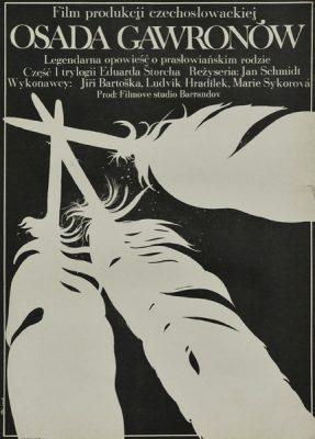 """Plakat filmowy do czechosłowackiego filmu """"Osada gawronów"""". Reżyseria: Jan Schmidt. Projekt plakatu: JAKUB EROL"""