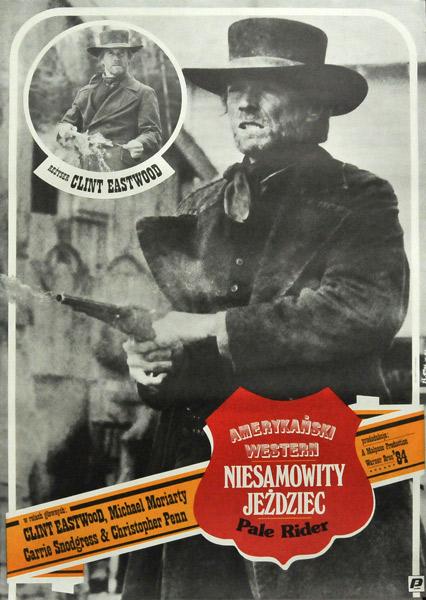 """Plakat filmowy do amerykańskiego westernu z Clintem Eastwoodem """"Niesamowity jeździec"""". Reżyseria: Pale Rider. Projekt plakatu: JAKUB EROL"""